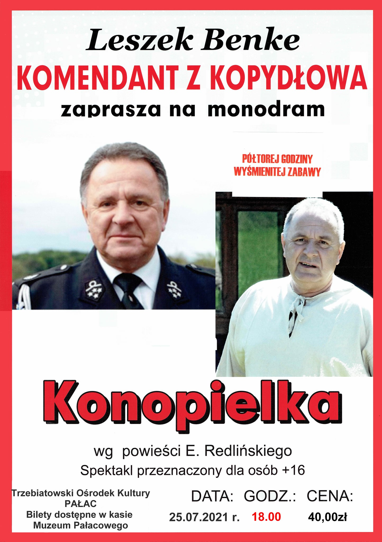"""KONOPIELKA""- MONODRAM LESZKA BENKE ZAPRASZAMY!"
