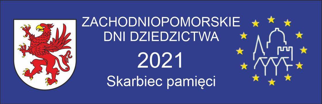 Europejskie Dni Dziedzictwa 2021.